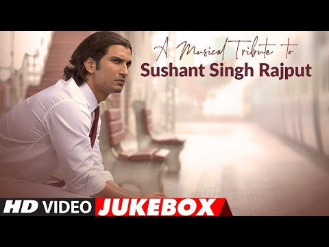A Musical Tribute To Sushant Singh Rajput | Video Jukebox | T-Series