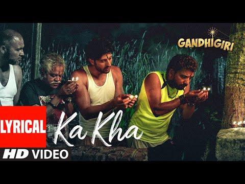 KA KHA Lyrical Video Song | Gandhigiri | Shivam Pathak | T-Series