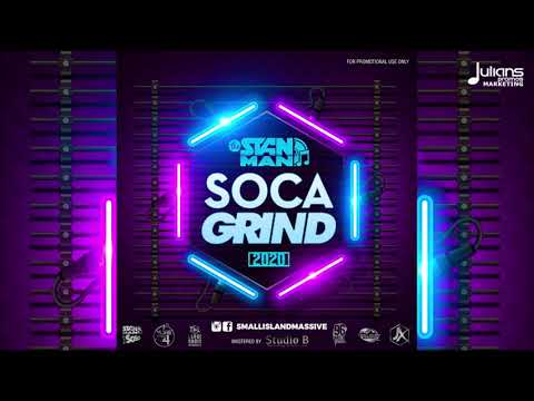 The Stanman Soca Grind 2020 | 2020 Soca Mix