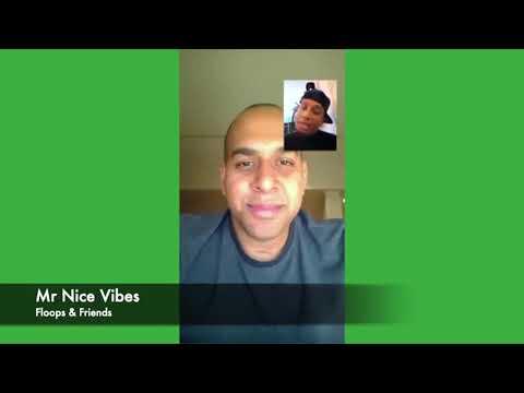 Mr Nice Vibes - Floops & Friends
