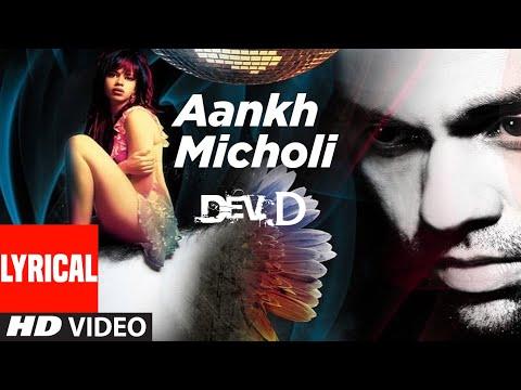 Aankh Micholi Lyrical | Dev D | Abhay Deol, Kalki Koechlin | Amit Trivedi