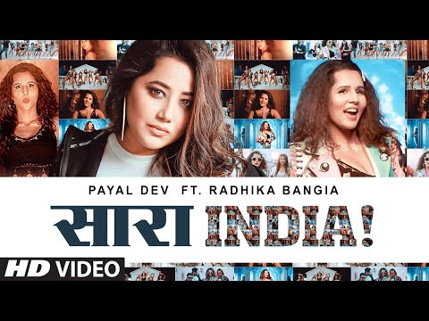 Saara India! Video Song | Payal Dev | Radhika Bangia | Javed-Mohsin | Surjit Khairhwala | T-Series