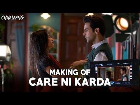 Chhalaang | Making of Care Ni Karda | Rajkummar R, Nushrratt B | YoYo Honey Singh, Alfaaz, Hommie D