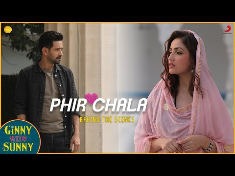 Phir Chala - Behind the scenes | Yami & Vikrant | Jubin Nautiyal | Payal Dev | Kunaal Vermaa