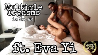 TRAILER // MULTIPLE ORGASMS IN THE MORNING FT. EVA YI & ROME MAJOR