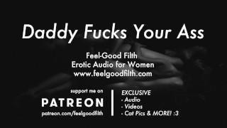 DDLG Roleplay: Daddy Fucks Your Ass (Erotic Audio for Women)