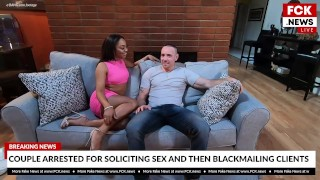 FCK News - Couple Arrested For Soliciting Sex And Blackmailing