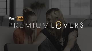 Pornhub Presents: Premium Lovers