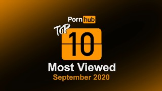 Most Viewed Videos of September 2020 - Pornhub Model Program