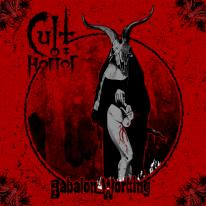 CULT OF HORROR - Babalon Working - DIGIPACK CD