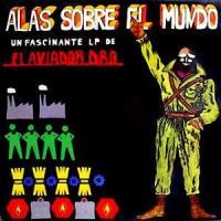 Aviador Dro – Alas Sobre el Mundo (1982 - Edición Especial 2009)