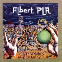 Albert Pla – Veintegenarios en Alburquerque (1997)