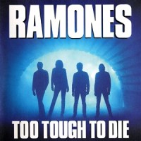 Ramones - Too Tough To Die [1984]