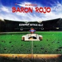 Barón Rojo – Siempre Estáis Allí (1986-Reed.1995)