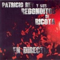 Patricio Rey y sus Redonditos de Ricota – En Directo [1992]
