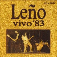 Leño – Vivo ´83 (1983 - Edit.2006)