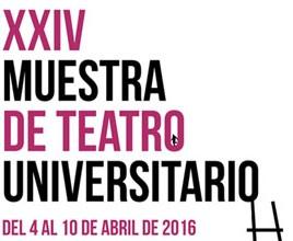 XXIV MUESTRA DE TEATRO UNIVERSITARIO