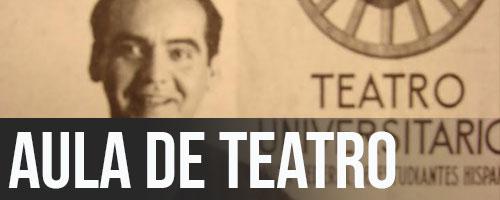 INSCRIPCIÓN ABIERTA · AULA DE TEATRO UNIVERSITARIO 2017/18