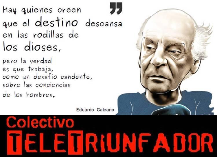 Homenaje a Galeano - destino