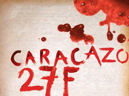 Historias del 27 de febrero de 1989 o El Caracazo