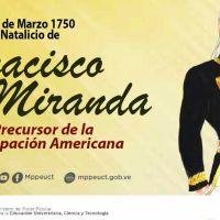 Natalicio de Francisco de Miranda - 28 de Marzo de 1750