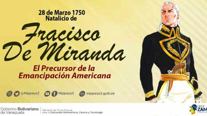 Natalicio de Francisco de Miranda – 28 de Marzo de 1750