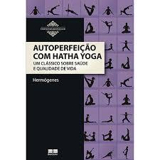 Autoperfeição - Os livros mais fundamentais de Yoga