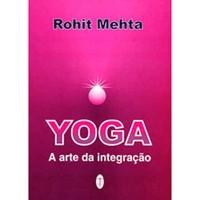 Yoga Sutra Rohit Mehta - Os livros mais fundamentais de Yoga