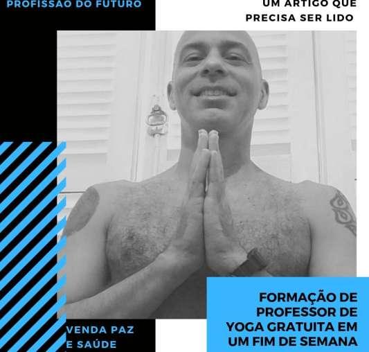 Formação de Professor - Formação de Professor de Yoga Gratuita em Um Fim de Semana