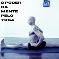 Copia de O Poder da Mente pelo Yoga Quadrado 1 e1607567611701 - Mentoria em Yoga
