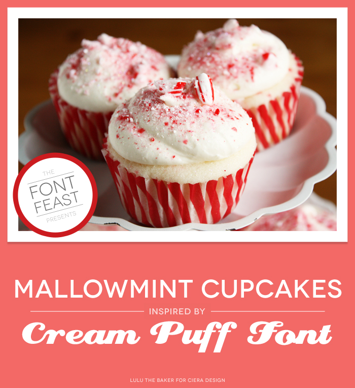 The Font Feast Presents Mallowmint Cupcakes