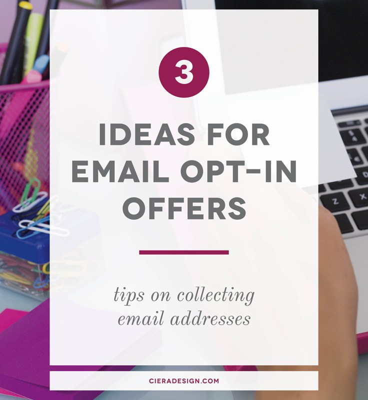 Collecting Readers' Email Addresses + Three Ideas for Opt In Offers