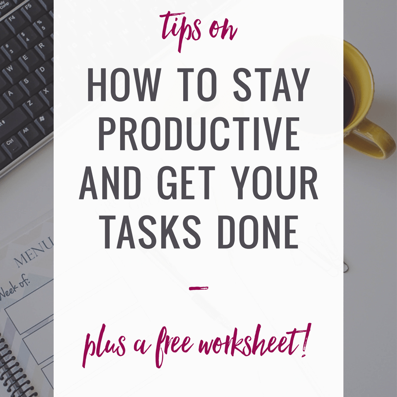 How to Stay Productive