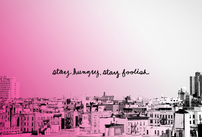 Stay Hungry, Stay Foolish Desktop Freebie