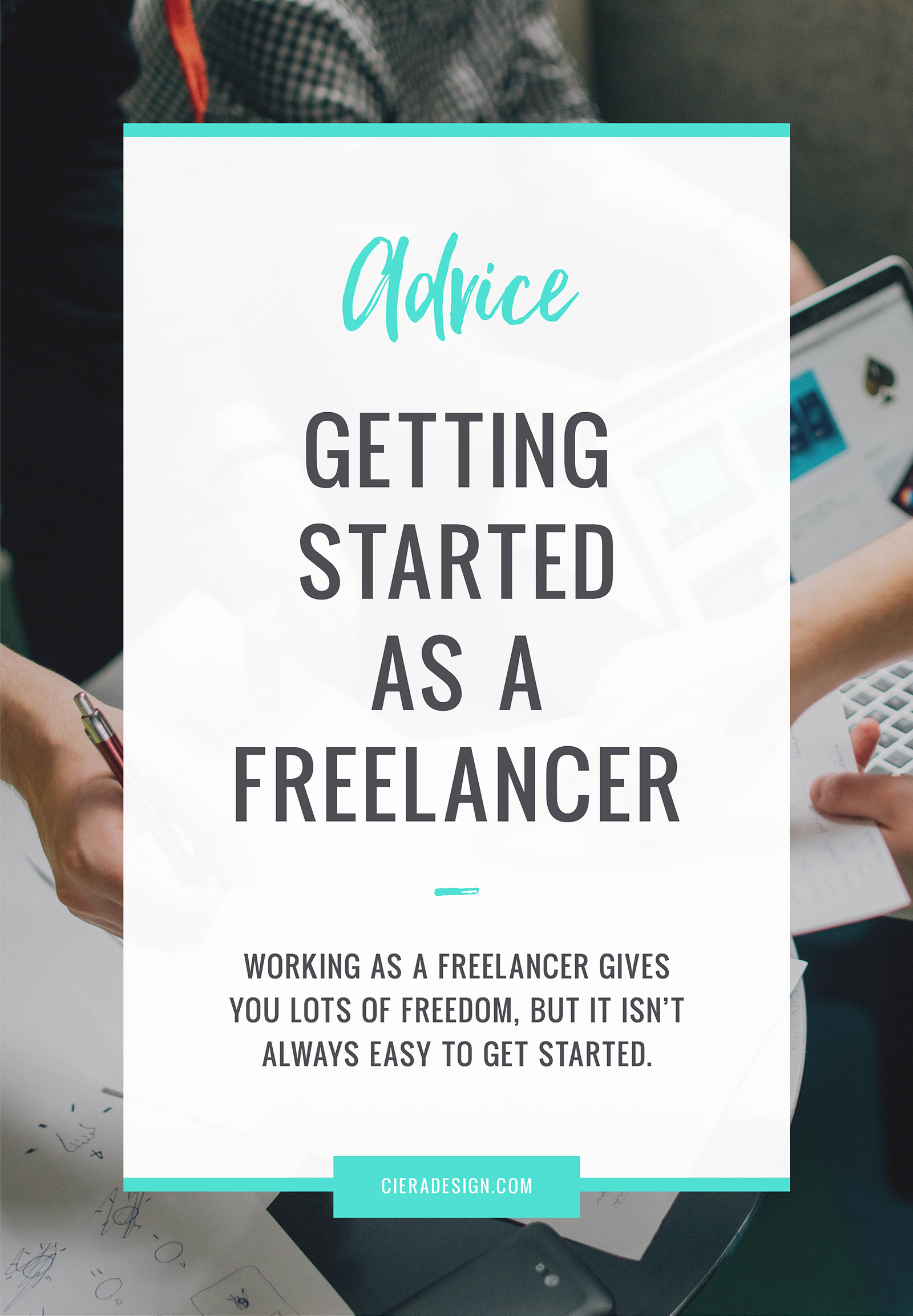 Working as a freelancer gives you lots of freedom, but it isn't always easy to get started.