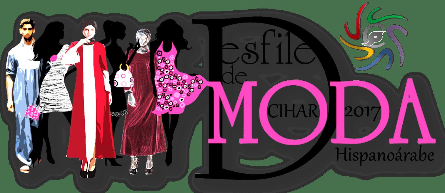 I Desfile de Moda Hispanoárabe CIHAR 2017 + Video
