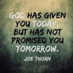 God has given you today