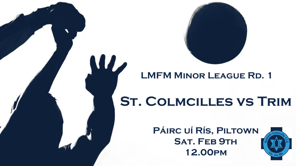 LMFM Minor League Round 1 Piltown 9th February