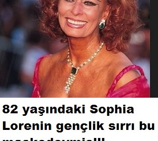 SOPHİA LORENİN GENÇLİK MASKESİ TARİFİ