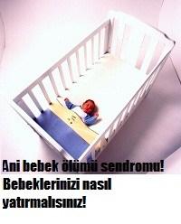 Ani bebek ölümü sendromu nedirnasıl önlenir
