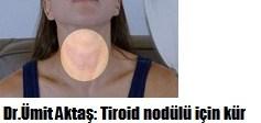 Tiroid nodülü için kür