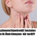 Dr.Ümit aktaştan hashimato için kür tarifi