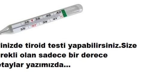 DERECE İLE TİROİD TESTİ NASIL YAPILIR