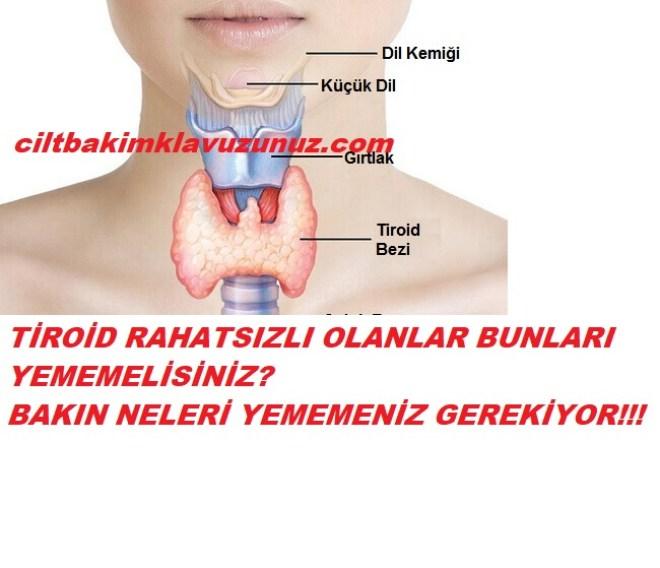 Tiroid hastalarının yememesi gereken gıdalar