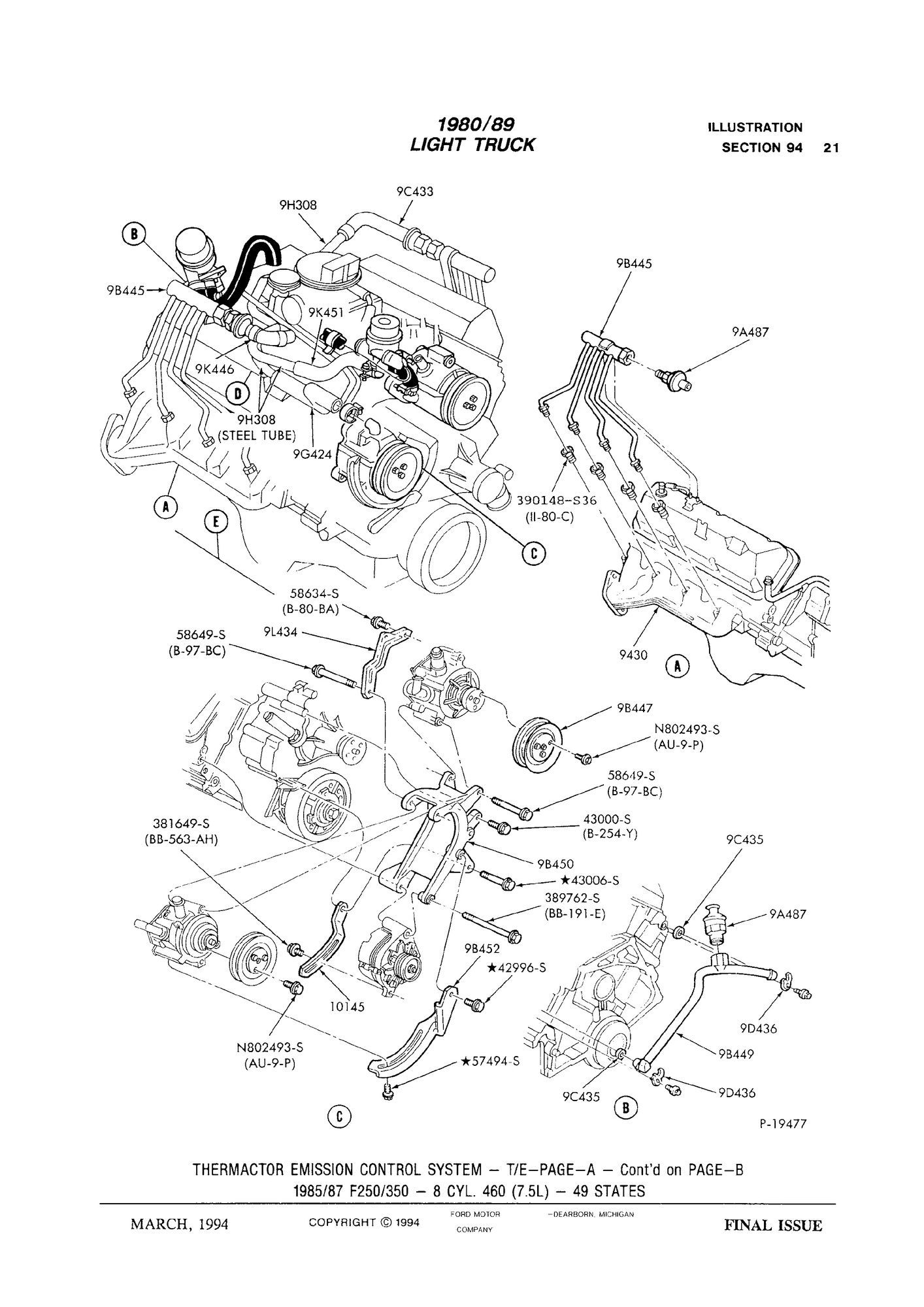 I found this image in another thread this is exactly what is on my engine dual air smog pumps on the passenger side above the alternator