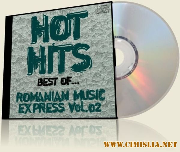 Hot Hits Best Ofromanian Music Express Vol 02 [2012