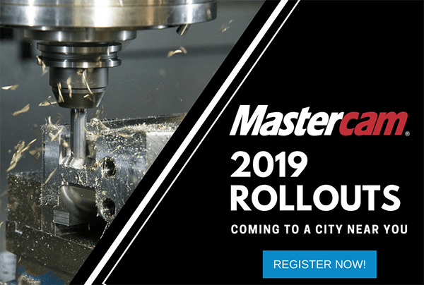 Mastercam 2019 Rollouts Under Way – Cimquest Inc., Manufacturing ...