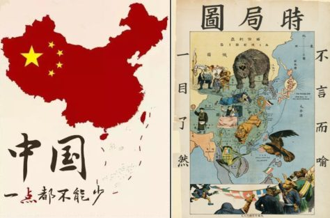 """Left, """"China: It Cannot Be Reduced by Even a Little."""" Today a common image on social and state media. Right, """"A Map of the Current Situation"""" c. 1900. """"It is obvious at a glance"""" that a host of imperial powers threatened Chinese sovereignty."""