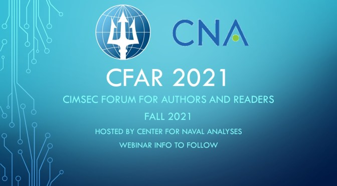 Join Us Tonight: The Annual CIMSEC Forum for Authors and Readers