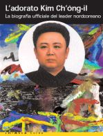L'adorato Kim Chong- II